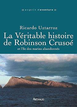 Sur une le du chili la v ritable histoire de robinson cruso - Mercredi robinson crusoe ...